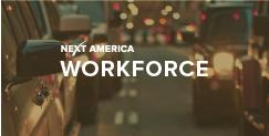 Next America: Workforce