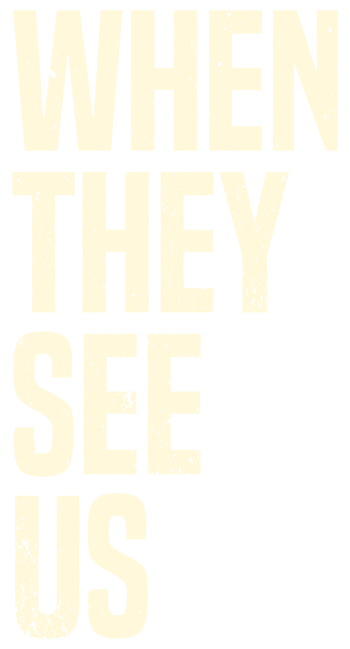 Coerced - Sponsor Content - When They See Us on Netflix
