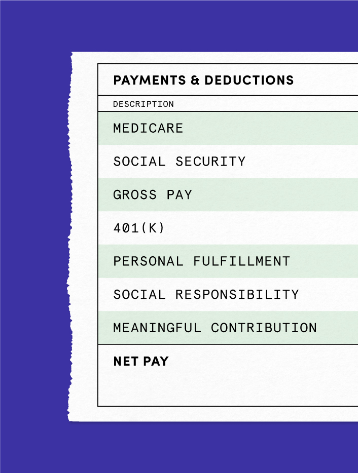 Paycheck with lines showing personal fulfillment, social responsibility, and meantingful contributions as forms of compensation