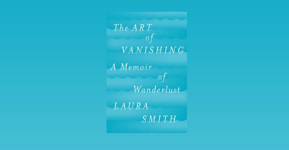 'The Art of Vanishing' Is a Marriage Memoir With Hidden Depths