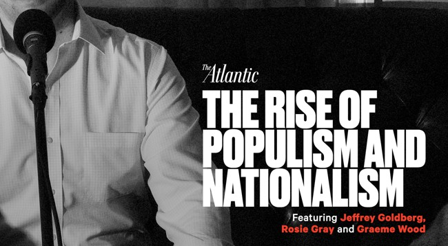 the rise of the populist party President or the rise of the national front in france, populism has had a big  influence  seems to be on the rise, or where populist parties are already in  power.