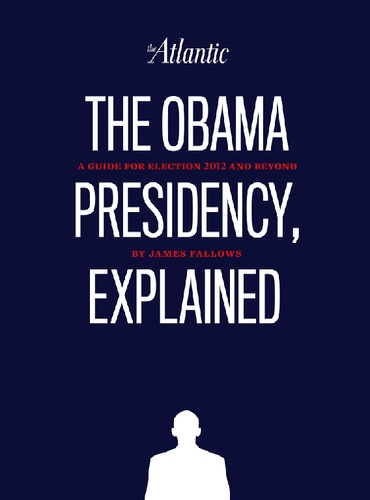 The Obama Presidency, Explained
