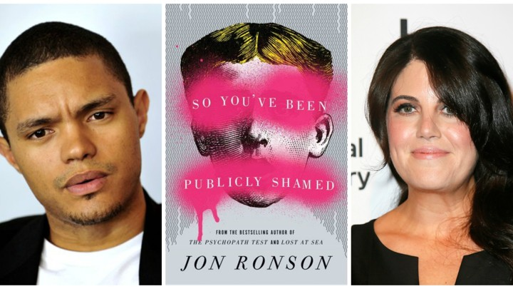 1553e6e921 Jon Ronson's 'So You've Been Publicly Shamed,' Trevor Noah, and the ...