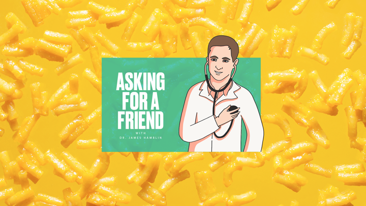 "The ""Asking for a Friend"" logo against a background of macaroni and cheese"