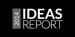Ideas Report 2014