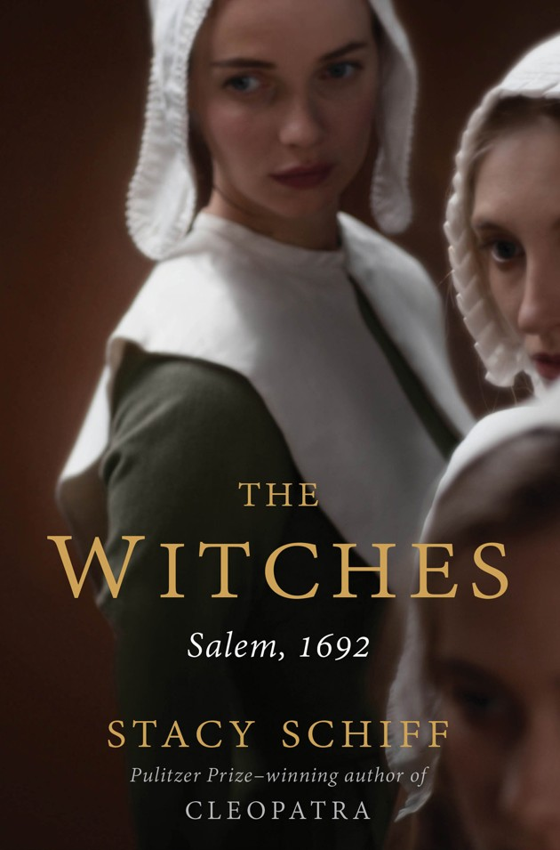 'The Witches: Salem, 1692' By Stacy Schiff Masterfully