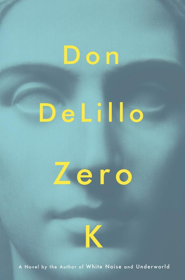Image result for zero k don delillo center point edition 2016