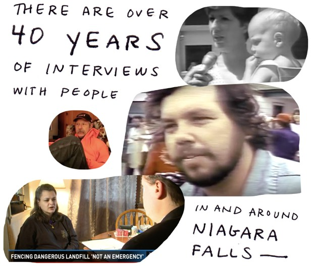 There are over 40 years of interviews with people in and around Niagara Falls.