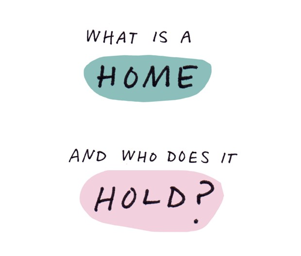 What is a home and who does it hold?