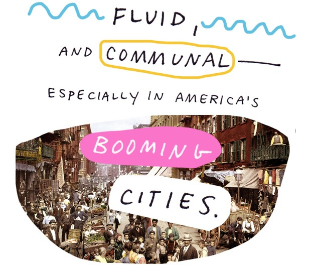 fluid, and communal - especially in America's booming cities.