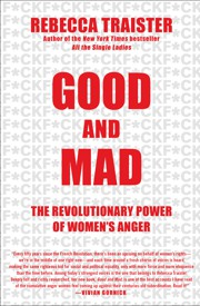 Rebecca Traister's 'Good and Mad' Misses the Mark - The Atlantic