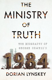1984, by George Orwell: On Its Enduring Relevance - The Atlantic