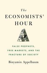 How Economists' Religion in Markets Broke America