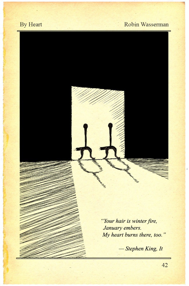 """illustration of a page in a novel containing a quote from Steven King's """"It,"""" that reads: """"Your hair is winter fire, January embers. My heart burns there, too."""""""