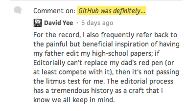For the record, I also frequently refer back to the painful but beneficial inspiration of having my father edit my high-school papers; if Editorially can't replace my dad's red pen (or at least compete with it), then it's not passing the litmus test for me. The editorial process has a tremendous history as a craft that I know we all keep in mind.
