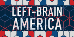 Left-Brain America