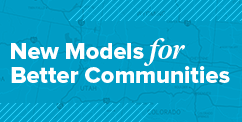 New Models for Better Communities