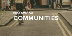 Next America: Communities