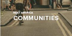 Next America: Communities