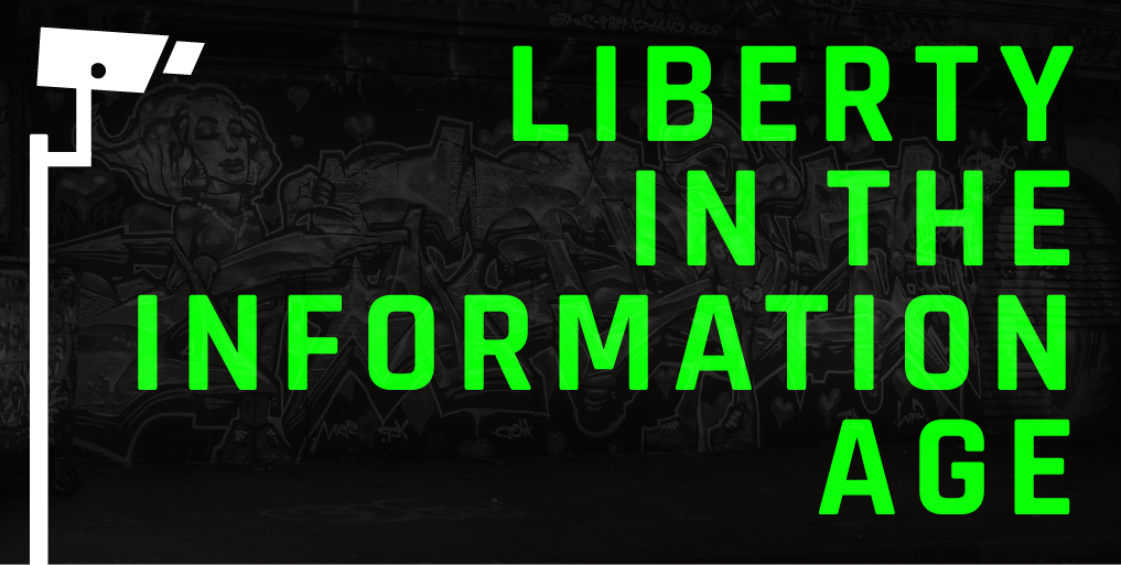 Liberty in the Information Age