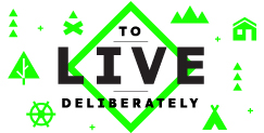 To Live Deliberately