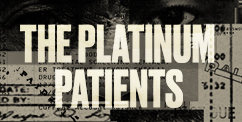The Platinum Patients