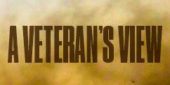 A Veteran's View