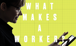 What Makes a Worker?