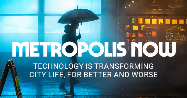 Metropolis Now