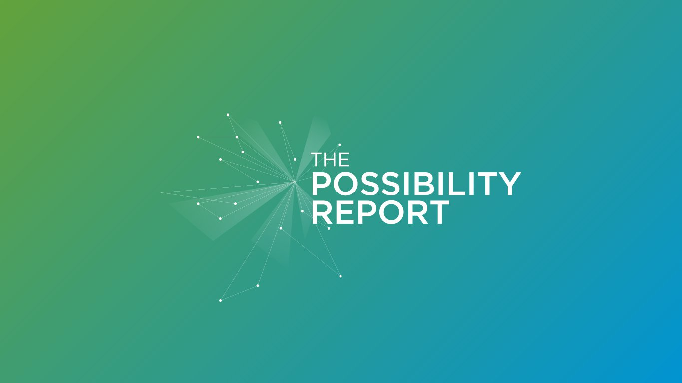 The Possibility Report