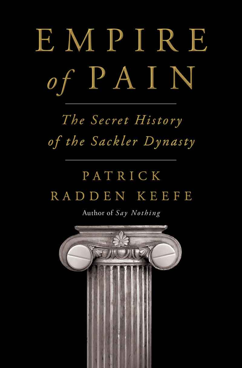 Book cover of Empire of Pain by Patrick Radden Keefe