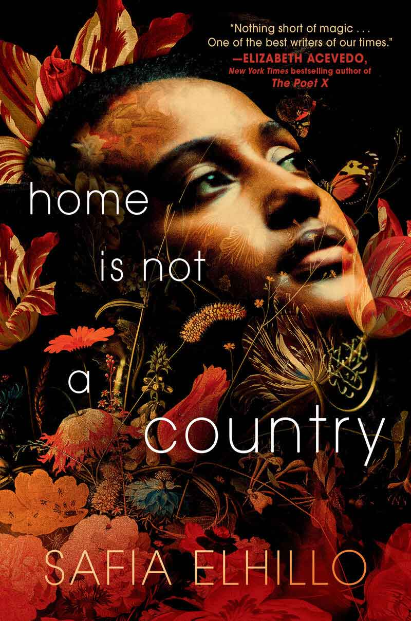 Book cover of Home Is Not a Country by Safia Elhillo