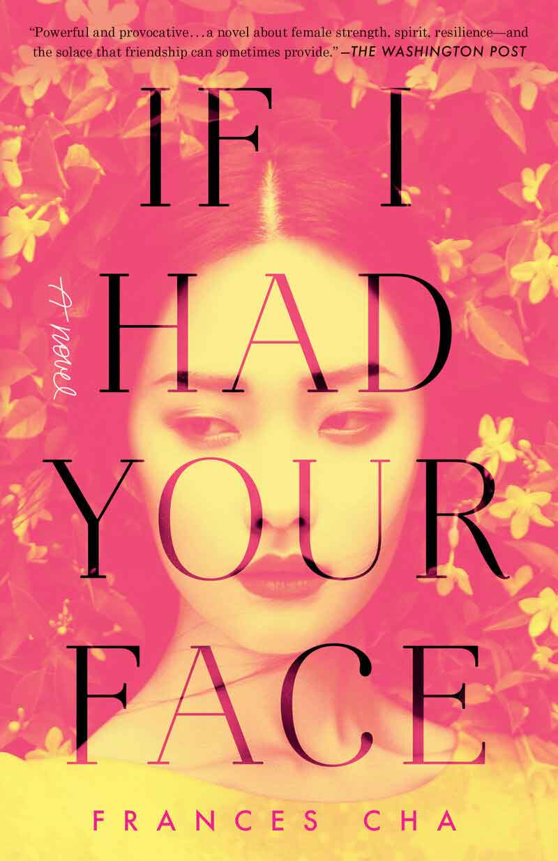 Book cover of If I Had Your Face by Frances Cha