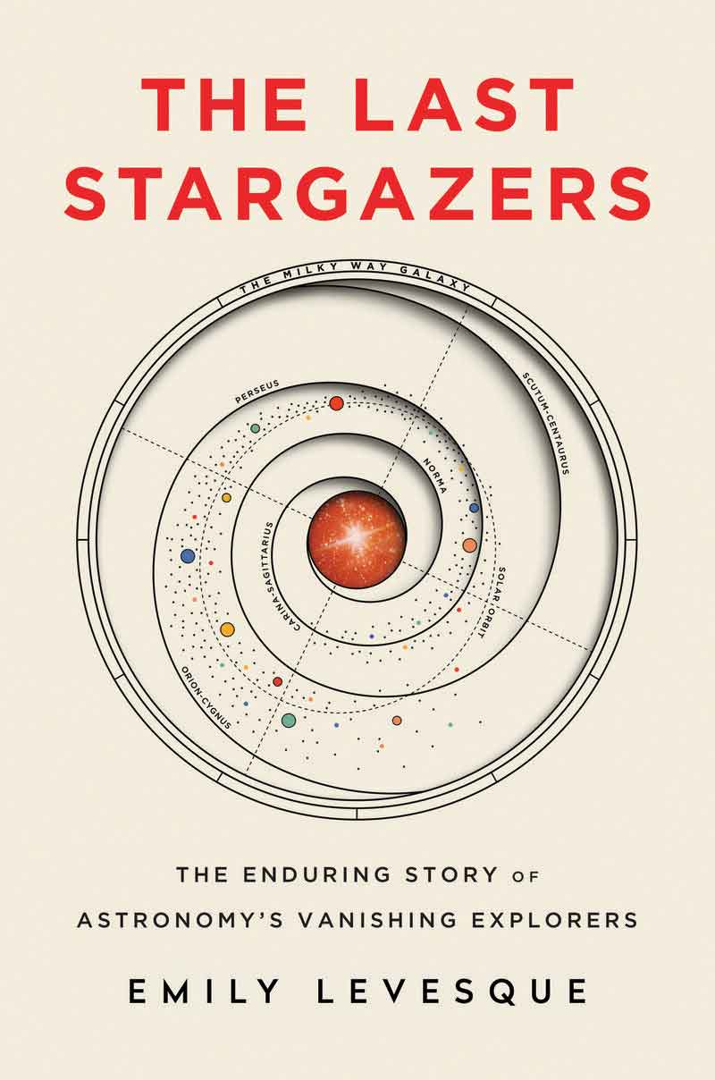 Book cover of The Last Stargazers by Emily Levesque