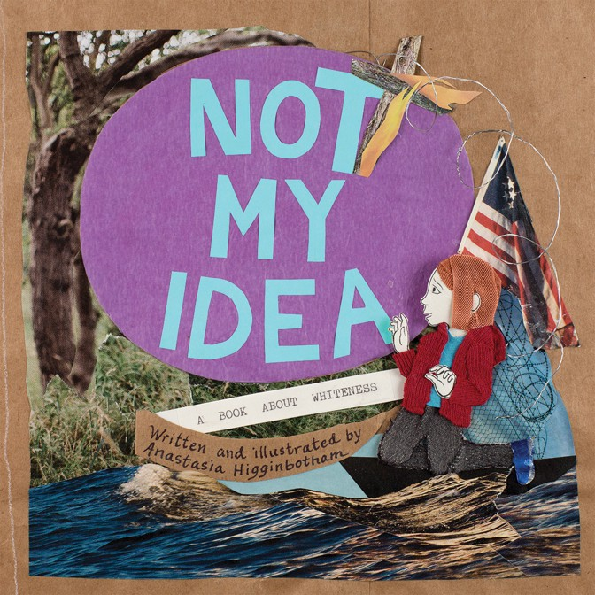 Not My Idea book cover