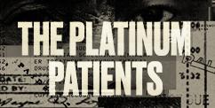 The Platinum Patients