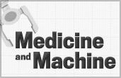 Medicine and Machine special report