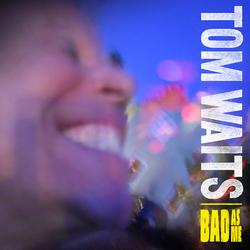 tom waits bad as me album cover real.jpg