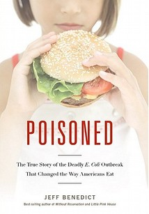 Poisoned-The-True-Story-of-the-Deadly-E-Coli-Outbreak-That-Changed-the-Jeff-Benedict-9780983347804.jpg