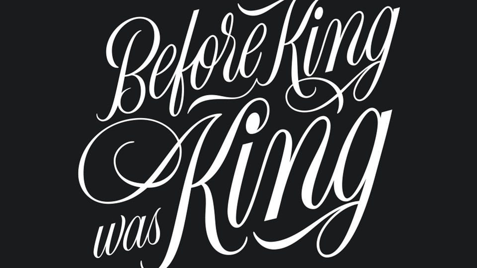 """illustration with calligraphy reading """"Before King Was King"""""""