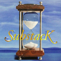 "A soap-opera-style title card featuring an hourglass and the word ""Substack"""