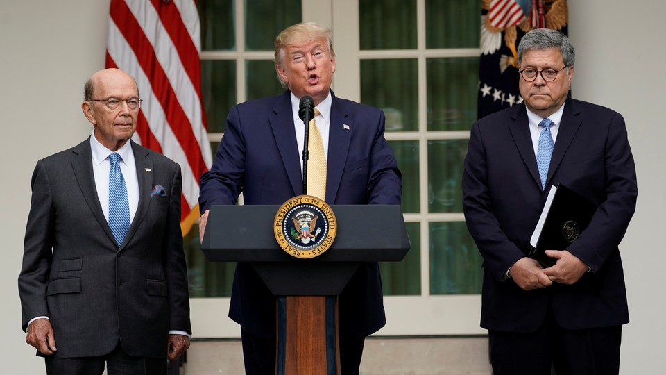 Wilbur Ross, Donald Trump, and William Barr