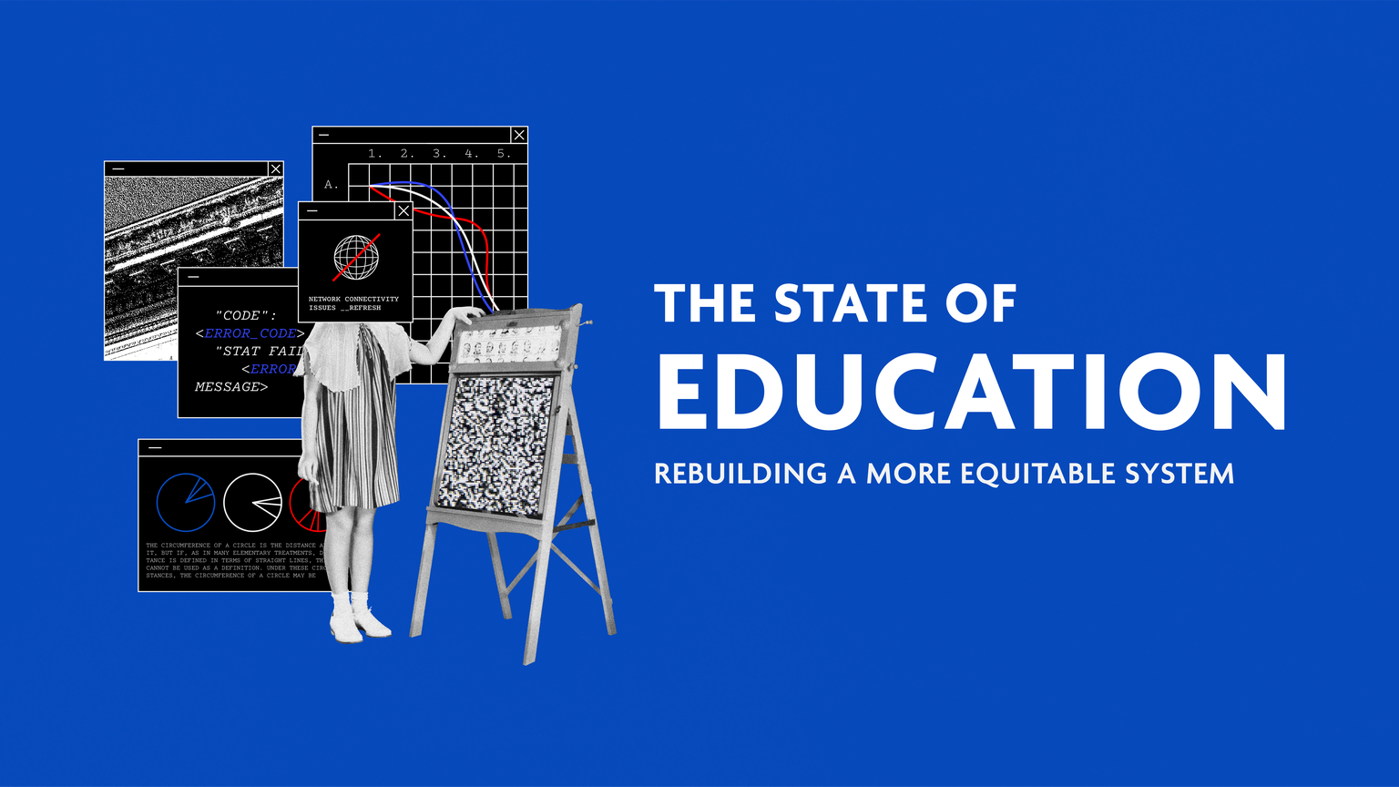 The State of Education: Rebuilding a More Equitable System