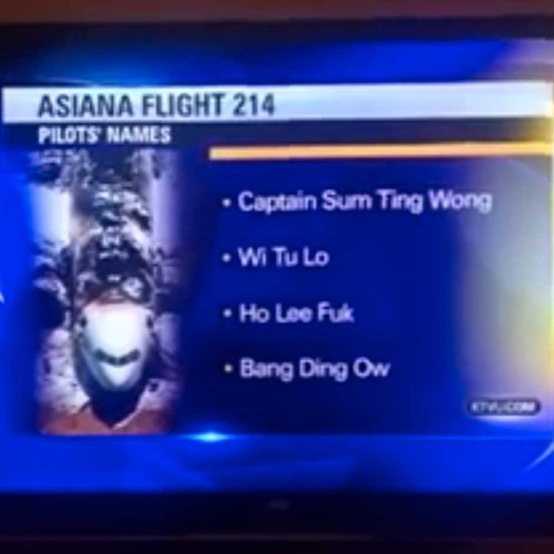 No These Racist Asian Names Aren T Really The Pilots Of Asiana