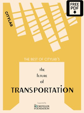 The Best of CityLab's The Future of Transportation