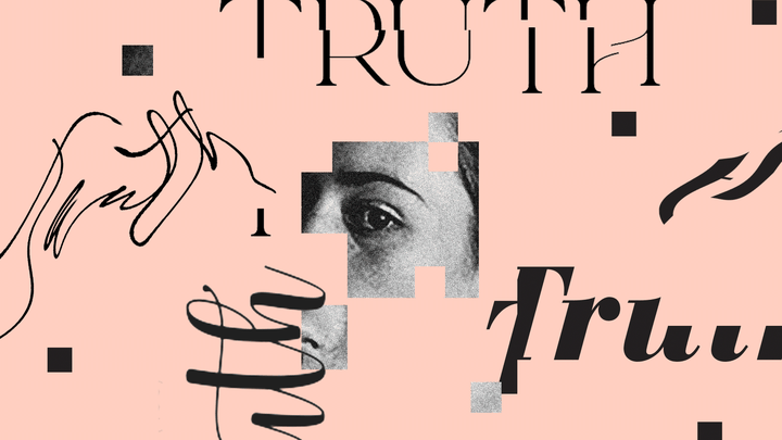 """The word """"truth,"""" several times on a pink background. Part of a woman's face in black and white."""