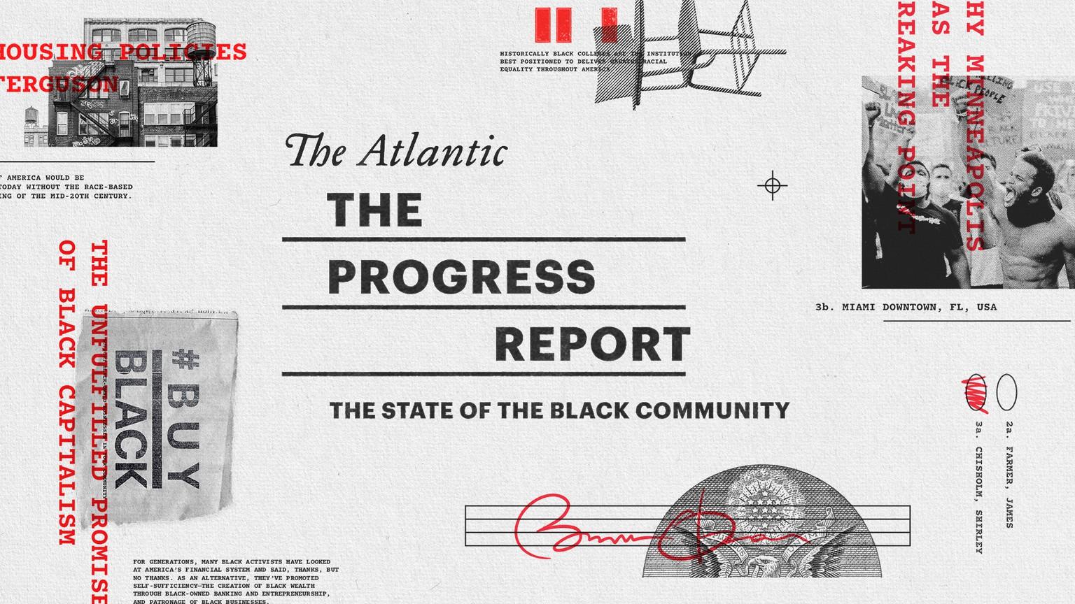 <i>The Atlantic</i>'s Progress Report: The State of the Black Community